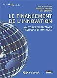 Le financement de l'innovation (Business school) (French Edition)