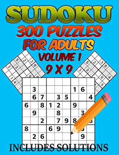 300 Sudoku Puzzle for Adults 9 x 9: Big Book Contains 375 Pages of 300 Sudoku Games for Adults and Suitable for Kids Large Print 1 Puzzle Per Page Fun Brain Games (Includes Solutions 9 x 9 Volume 1)