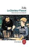 Le Docteur Pascal - Le Livre de Poche - 03/11/2004