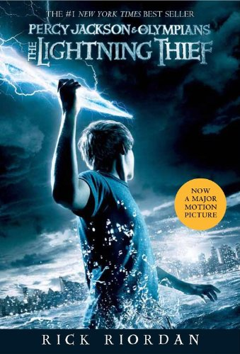 Compare Textbook Prices for The Lightning Thief Movie Tie-in Edition Percy Jackson and the Olympians Movie Tie-In Edition ISBN 9781423134947 by Riordan, Rick
