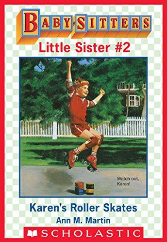 Karen's Roller Skates (Baby-Sitters Little Sister #2) (English Edition)