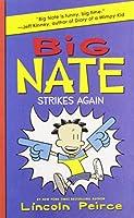Big Nate Strikes Again (Big Nate, 2)