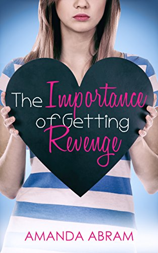 The Importance Of Getting Revenge by Abram, Amanda ebook deal