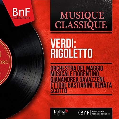 Orchestra del Maggio Musicale Fiorentino, Gianandrea Gavazzeni, Ettore Bastianini, Renata Scotto