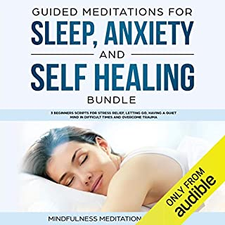 Guided Meditations for Sleep, Anxiety and Self Healing Bundle audiobook cover art