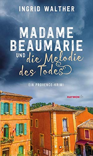 Buchseite und Rezensionen zu 'Madame Beaumarie und die Melodie des Todes' von  Ingrid Walther