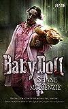 BabyDoll: Ein bizarres, brutales Horrordrama