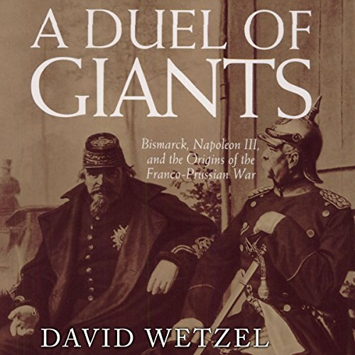 A Duel of Giants Audiobook By David Wetzel cover art