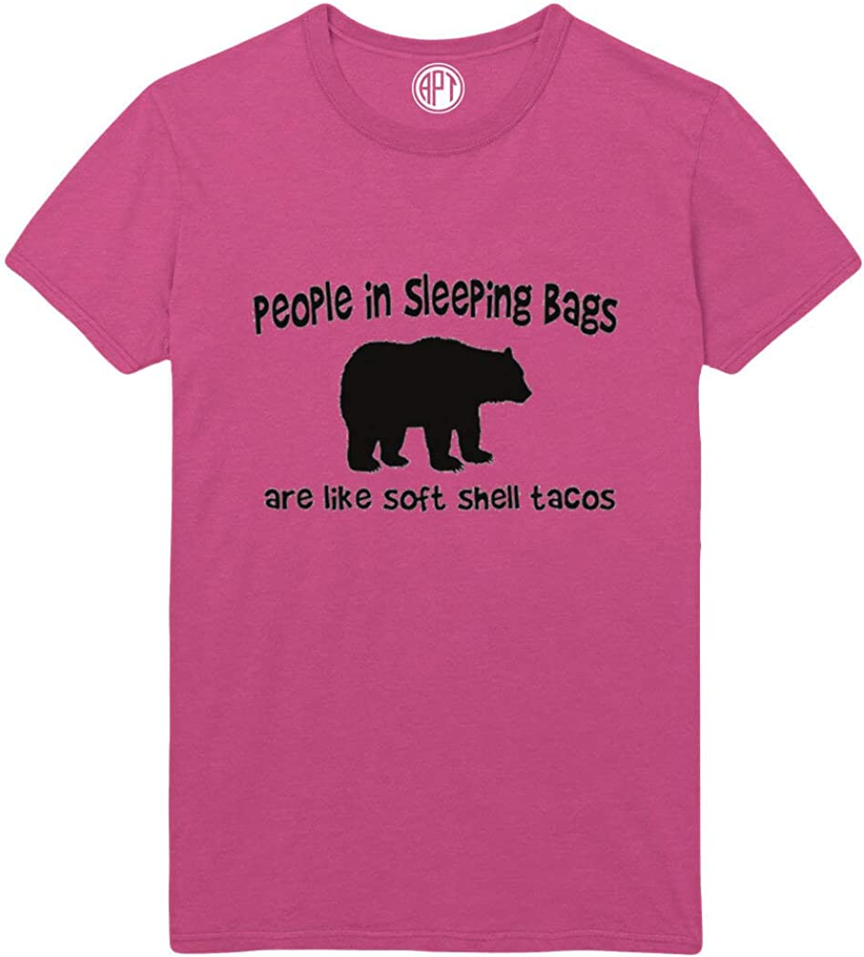 People in Sleeping Bags are Like Soft Shell Tacos Camping Printed T-Shirt
