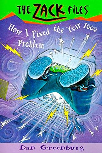 Zack Files 18: How I Fixed the Year 1000 Problem (The Zack Files)