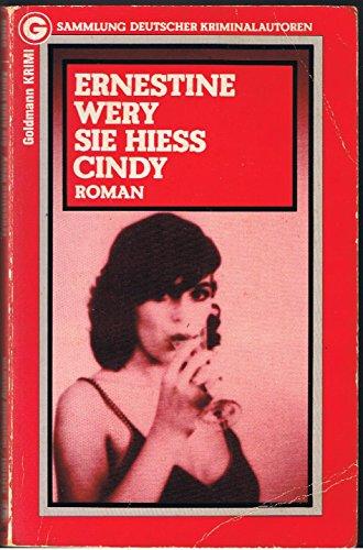 Sie hieß Cindy.