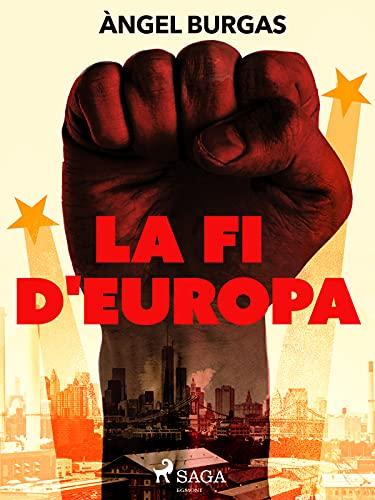 La fi d'Europa (Catalan Edition)