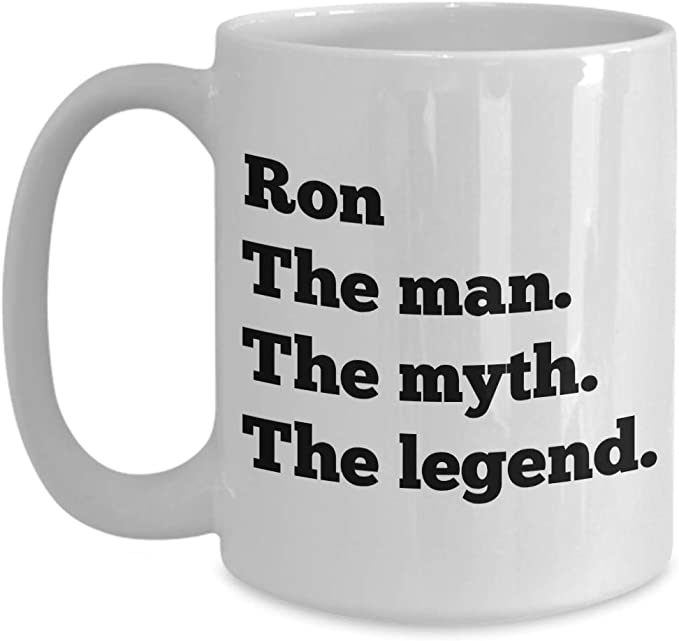 Amazon Com Ron Coffee Mug The Man The Myth The Legend Personalized Name Tea Cup Gift Kitchen Dining