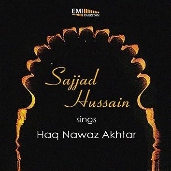 Sajjad Hussain Sings Haq Nawaz Akhtar