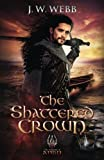 The Shattered Crown (legends of Ansu) (Volume 2)