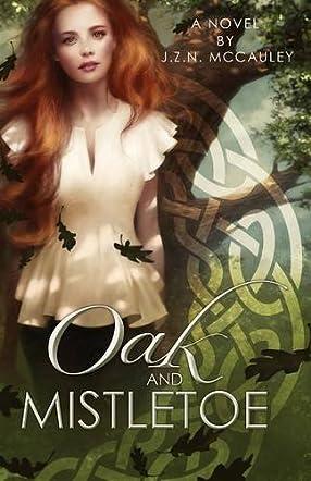 Oak and Mistletoe