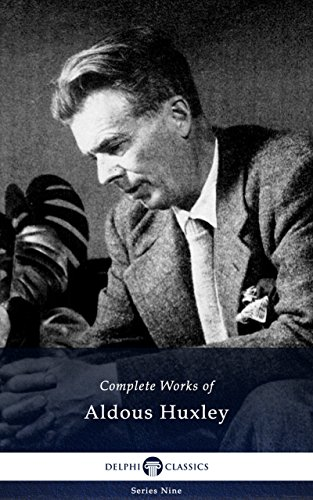 Delphi Complete Works of Aldous Huxley (Illustrated) (Delphi Series Nine Book 13) (English Edition)の詳細を見る