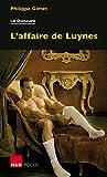 L'affaire de Luynes - Le dioscure