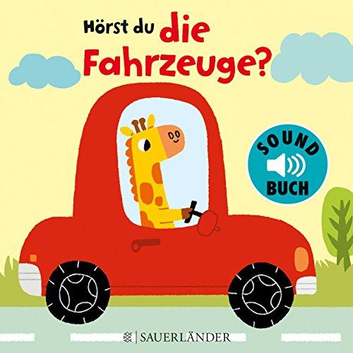 Hörst du die Fahrzeuge? (Soundbuch)