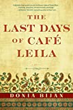 The Last Days of Café Leila: A Novel (English Edition)