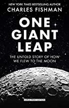 One Giant Leap: The Impossible Mission That Flew Us to the Moon (Thorndike Press Large Print Popular and Narrative Nonfiction)