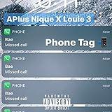 Phone Tag (feat. Aplus Nique) [Explicit]