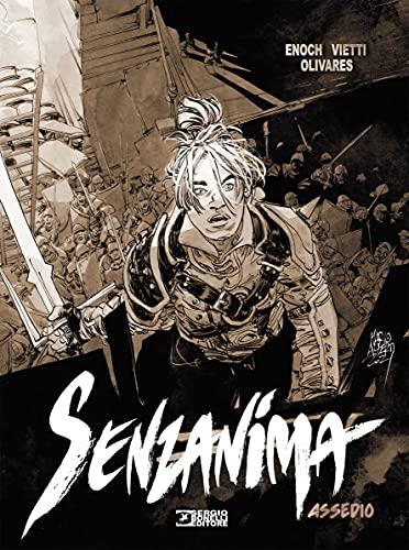 Assedio. Senzanima