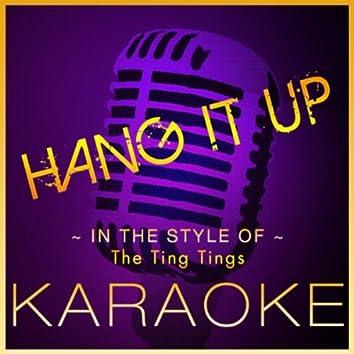 Hang It Up (Ting Tings) - Karaoke