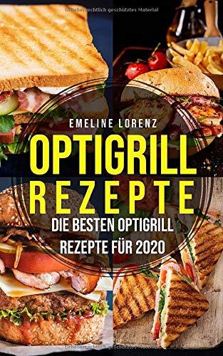 Optigrill Rezepte: Die besten Optigrill Rezepte für 2020