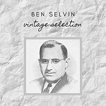 Ben Selvin - Vintage Selection