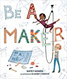 Best Makers - Be a Maker Review