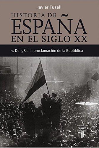 Historia de España en el siglo XX - 1: Del 98 a la proclamación de ...