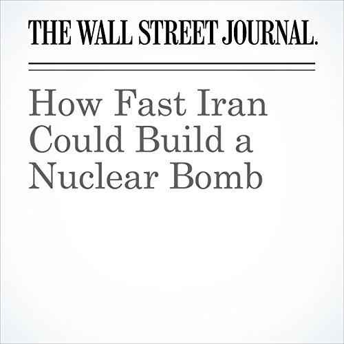 How Fast Iran Could Build a Nuclear Bomb copertina