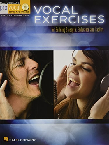 Vocal Exercises for Building Strength, Endurance: And Facility - Pro Vocal Mixed Editions (Hal Leonard Pro Vocal)