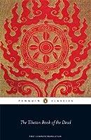 The Penguin Classics Tibetan Book of the Dead