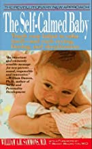 The Self-Calmed Baby by William A. H. Sammons (1991-04-03)