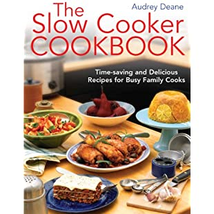 The Slow Cooker Cookbook Time-Saving Delicious Recipes for Busy Family Cooks:Bemdesaude