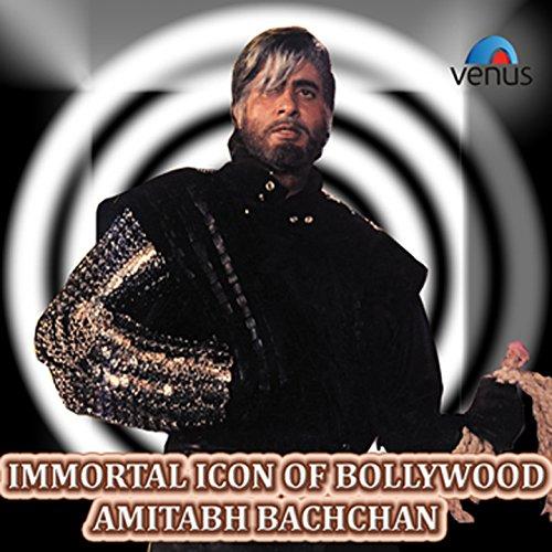 Immortal Icon of Bollywood - Amitabh Bachchan