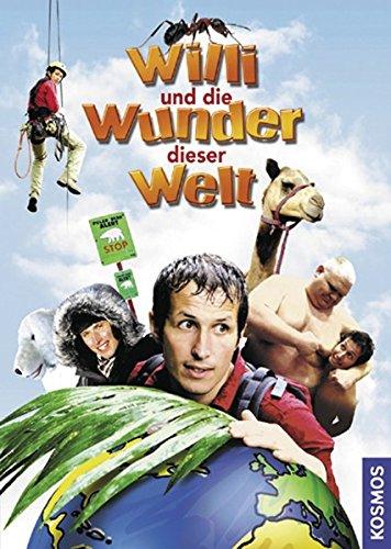 Willi und die Wunder dieser Welt: Das Buch zum Film (Willi wills wissen)