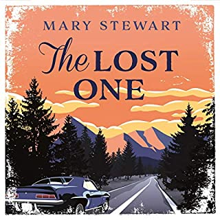 The Lost One                   Written by:                                                                                                                                 Mary Stewart                               Narrated by:                                                                                                                                 Antonia Whillans                      Length: 10 hrs     Not rated yet     Overall 0.0