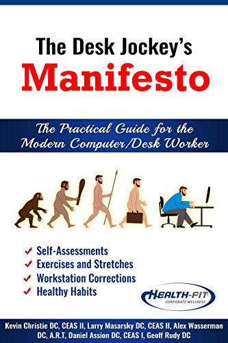 The Desk Jockey's Manifesto: The Practical Guide for Modern Computer/Desk Worker (English Edition)