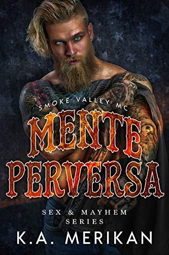 Mente Perversa (gay romance) (Sex & Mayhem IT) (Italian Edition)