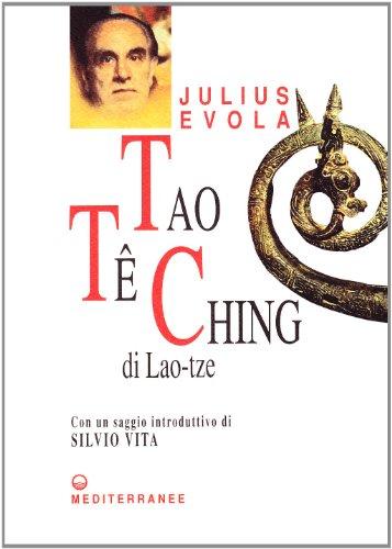 Tao Te Ching. Nelle versioni del 1923 e del 1959