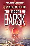 Image of The Moons of Barsk (Barsk, 2)