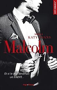 Malcolm + 1 Saison 2 par Katy Evans