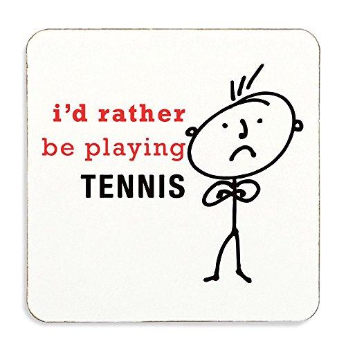 Da uomo I' d Rather be Playing tennis sottobicchiere con retro in sughero marito presente del regalo novità compleanno Natale San Valentino presente