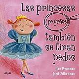 Las princesas pequeñas también se tiran pedos/ Even Little Princesses Fart: 26...