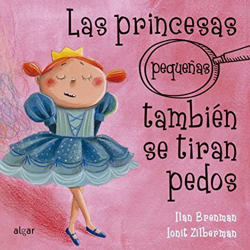 Las princesas pequeñas también se tiran pedos: 26 (Cartón)