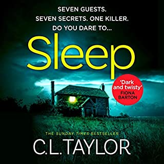 Sleep                   By:                                                                                                                                 C. L. Taylor                               Narrated by:                                                                                                                                 Clare Corbett                      Length: 8 hrs and 2 mins     51 ratings     Overall 4.2
