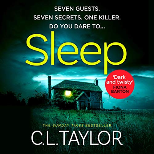 Sleep                   By:                                                                                                                                 C. L. Taylor                               Narrated by:                                                                                                                                 Clare Corbett                      Length: 8 hrs and 2 mins     Not rated yet     Overall 0.0